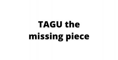 TAGU the missing piece